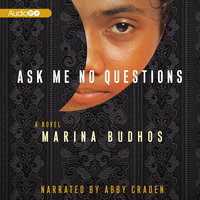 Ask Me No Questions - Marina Budhos