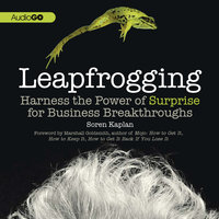 Leapfrogging - Soren Kaplan (PhD)