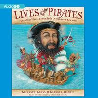 Lives of the Pirates - Kathleen Krull, Kathryn Hewitt
