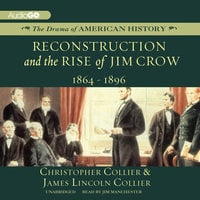 Reconstruction and the Rise of Jim Crow - James Lincoln Collier, Christopher Collier