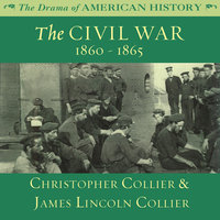 The Civil War - James Lincoln Collier, Christopher Collier