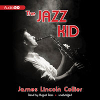 The Jazz Kid - James Lincoln Collier