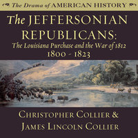 The Jeffersonian Republicans - James Lincoln Collier, Christopher Collier