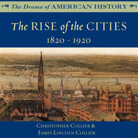 The Rise of the Cities - James Lincoln Collier, Christopher Collier