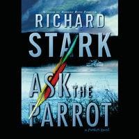 Ask the Parrot - Donald E. Westlake