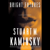 Bright Futures - Stuart M. Kaminsky