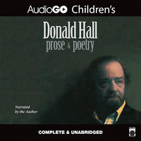 Donald Hall: Prose & Poetry - Donald Hall