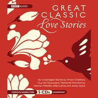 Great Classic Love Stories - Various Authors