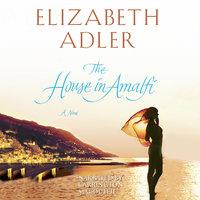 The House in Amalfi - Elizabeth Adler