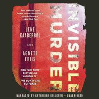 Invisible Murder - Agnete Friis,Lene Kaaberbøl