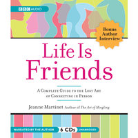 Life is Friends - Jeanne Martinet