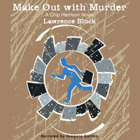 Make Out with Murder - Lawrence Block