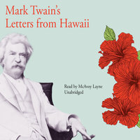 Mark Twain's Letters from Hawaii - Mark Twain