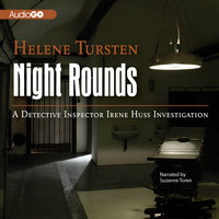Night Rounds - Helene Tursten