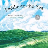Paddle-to-the-Sea - Holling Clancy Holling