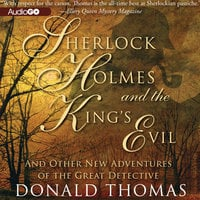 Sherlock Holmes and the King's Evil - Donald Thomas