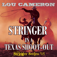 Stringer in a Texas Shoot-Out - Lou Cameron