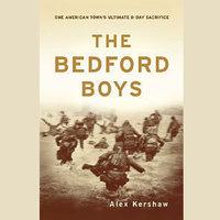The Bedford Boys - Alex Kershaw