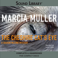 The Cheshire Cat's Eye - Marcia Muller