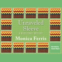 Unraveled Sleeve - Monica Ferris