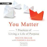 You Matter - Melvin Miller