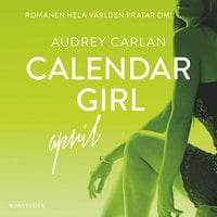 Calendar Girl - April - Audrey Carlan
