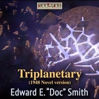 Triplanetary (1948 novel version) - Edward E. Smith