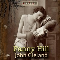 Fanny Hill - Memoirs of a Woman of Pleasure - John Cleland