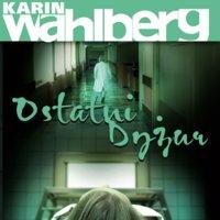 Ostatni dyżur - Karin Wahlberg