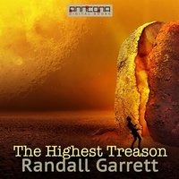 The Highest Treason - Randall Garrett