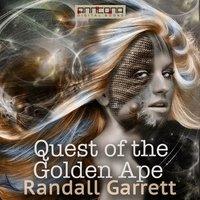 Quest of the Golden Ape - Randall Garrett,Stephen Marlowe