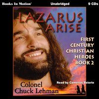 Lazarus Arise - Chuck Lehman
