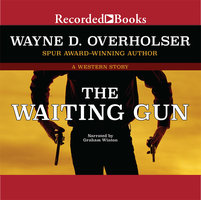 The Waiting Gun - Wayne D. Overholser