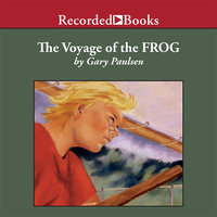 The Voyage of the Frog - Gary Paulsen