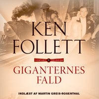 Giganternes fald - Ken Follett