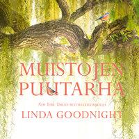 Muistojen puutarha - Linda Goodnight