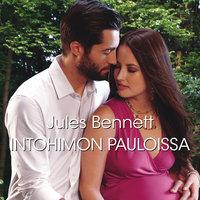 Intohimon pauloissa - Jules Bennett