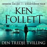 Den tredje tvilling - Ken Follett