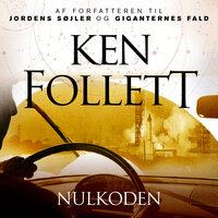 Nulkoden - Ken Follett
