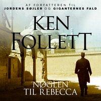 Nøglen til Rebecca - Ken Follett