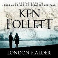 London kalder - Ken Follett