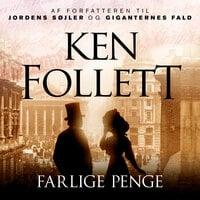 Farlige penge - Ken Follett