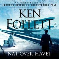 Nat over havet - Ken Follett