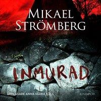 Inmurad - Mikael Strömberg