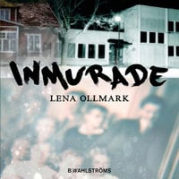 Firnbarnen 1 - Inmurade - Lena Ollmark