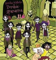 Spanarna 2: Zombiespanarna - Annika Widholm