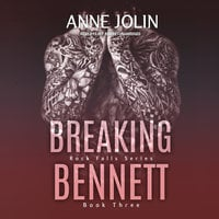 Breaking Bennett - Anne Jolin