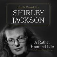 Shirley Jackson - Ruth Franklin