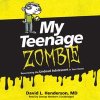 My Teenage Zombie - David L. Henderson (MD)