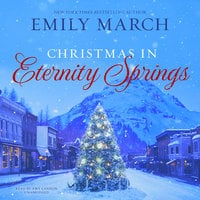 Christmas in Eternity Springs - Emily March